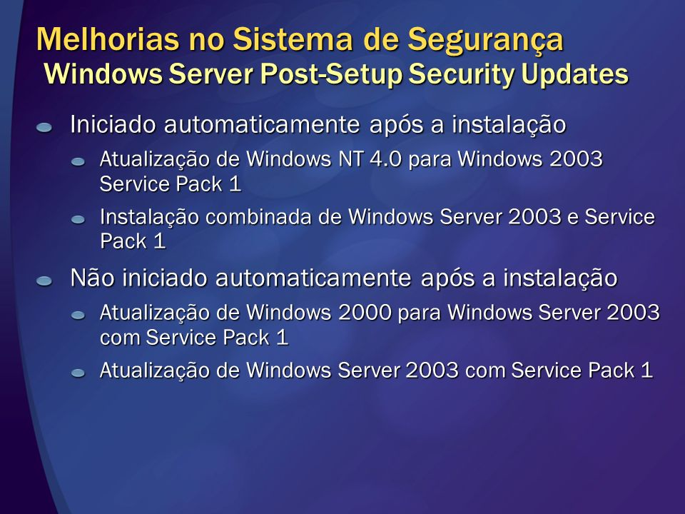Melhorias no Sistema de Segurança Windows Server Post-Setup Security Updates