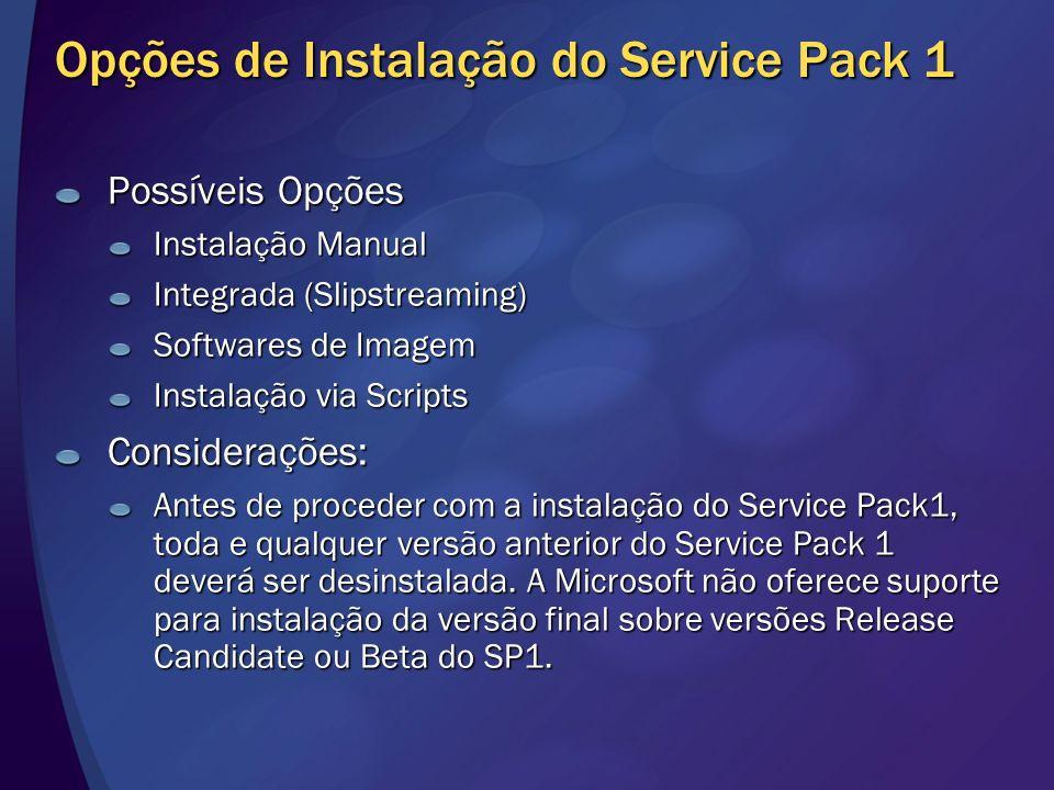 Opções de Instalação do Service Pack 1