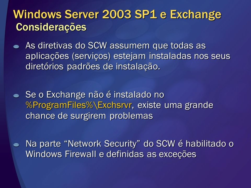 Windows Server 2003 SP1 e Exchange Considerações