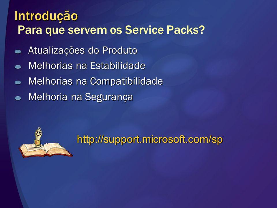 Introdução Para que servem os Service Packs