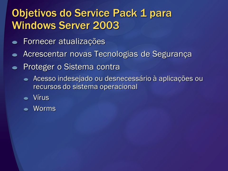 Objetivos do Service Pack 1 para Windows Server 2003