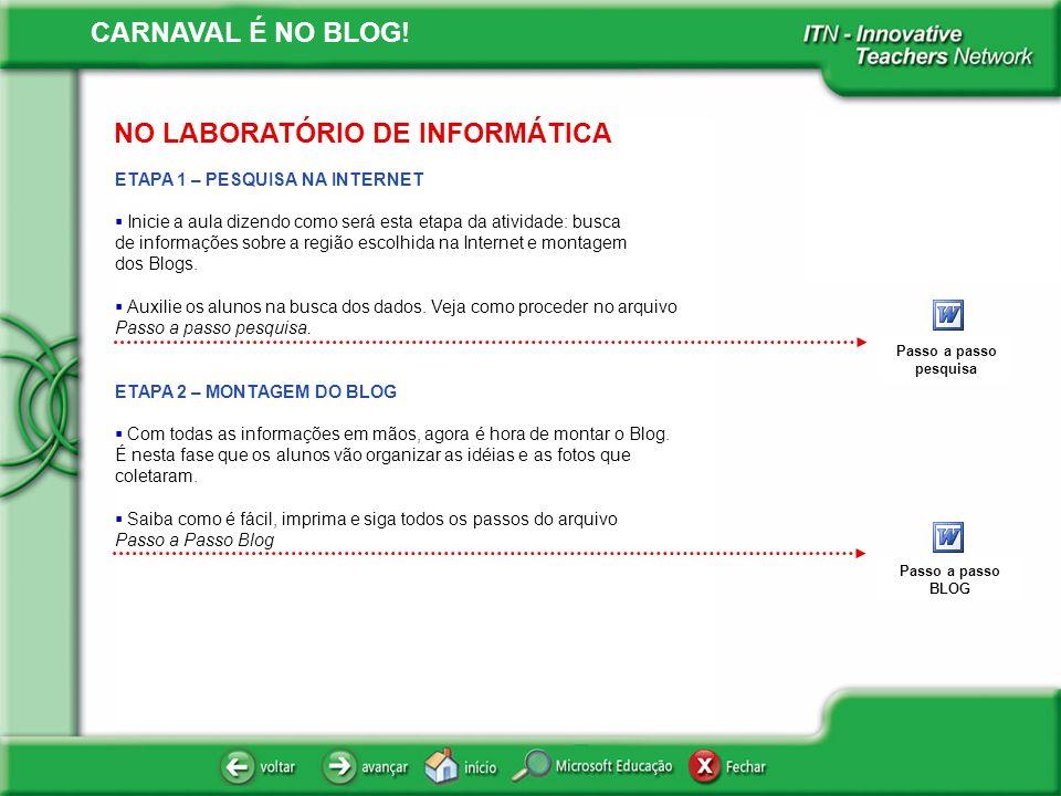 NO LABORATÓRIO DE INFORMÁTICA