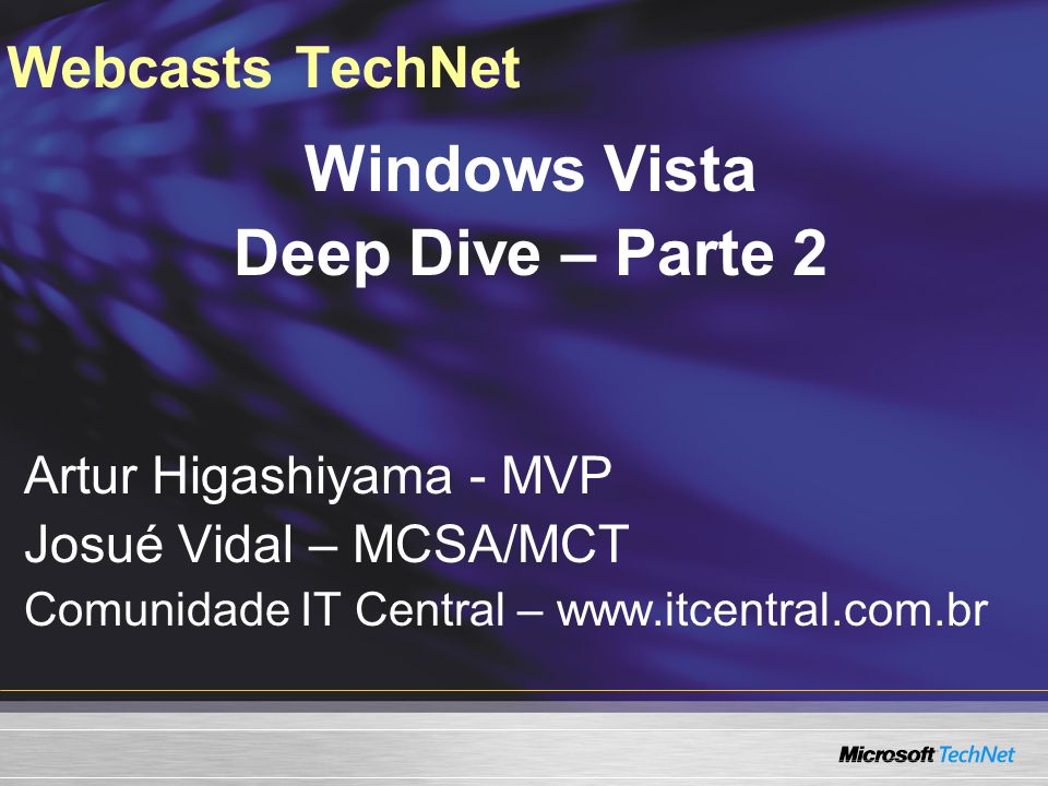 Windows Vista Deep Dive – Parte 2