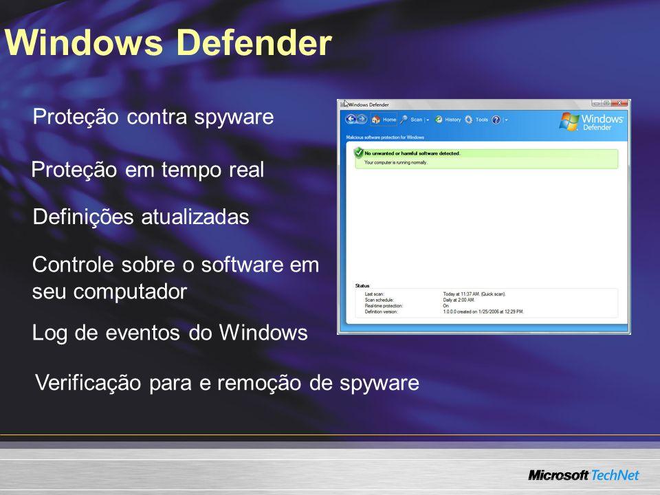 Windows Defender Proteção contra spyware Proteção em tempo real