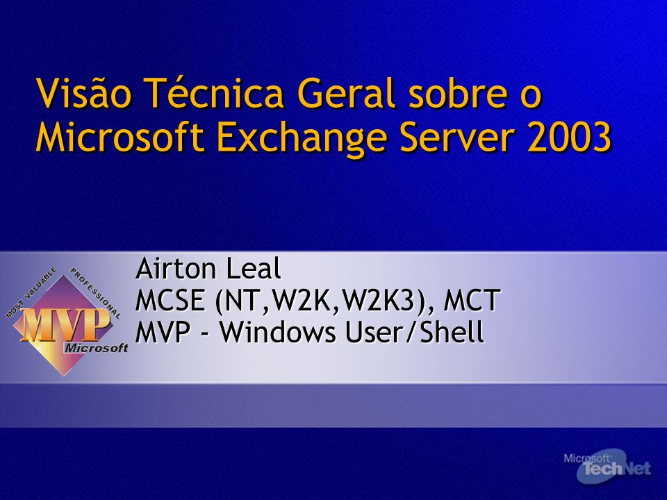 Visão Técnica Geral sobre o Microsoft Exchange Server 2003