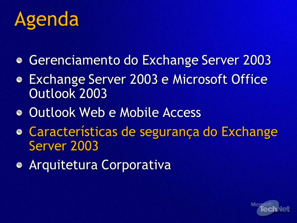 Agenda Gerenciamento do Exchange Server 2003