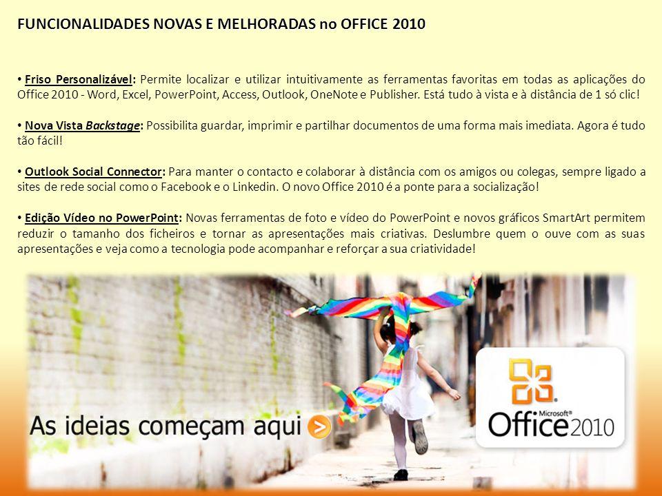 FUNCIONALIDADES NOVAS E MELHORADAS no OFFICE 2010