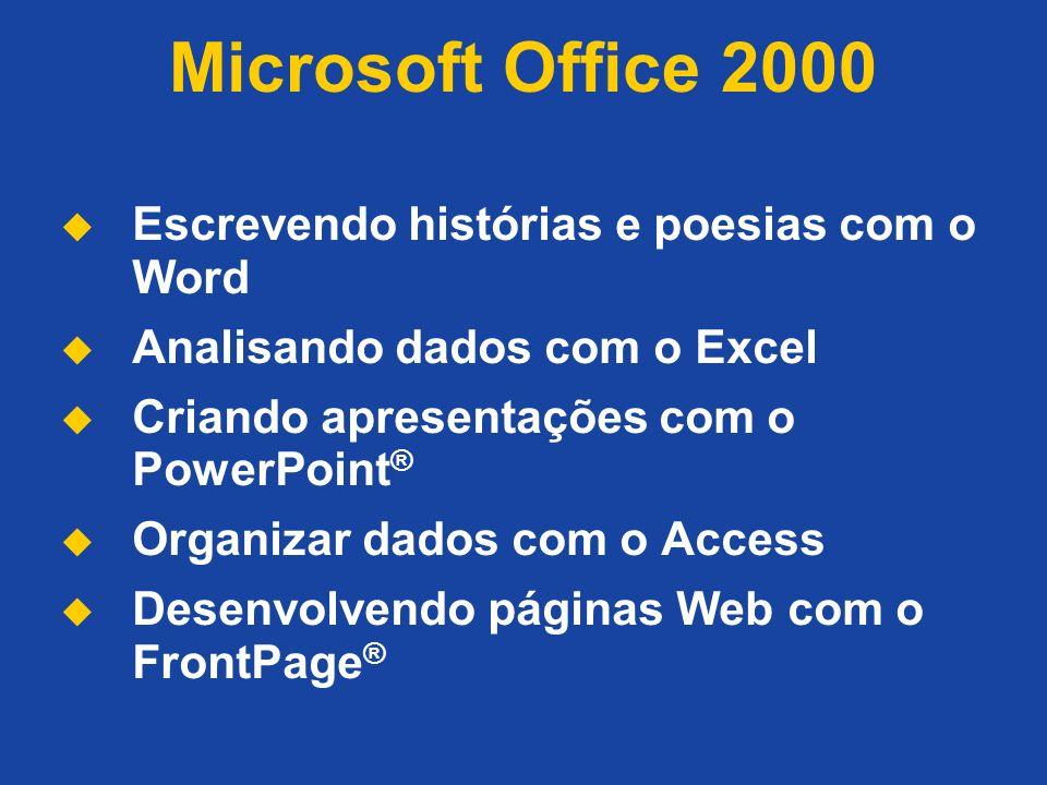 Microsoft Office 2000 Escrevendo histórias e poesias com o Word