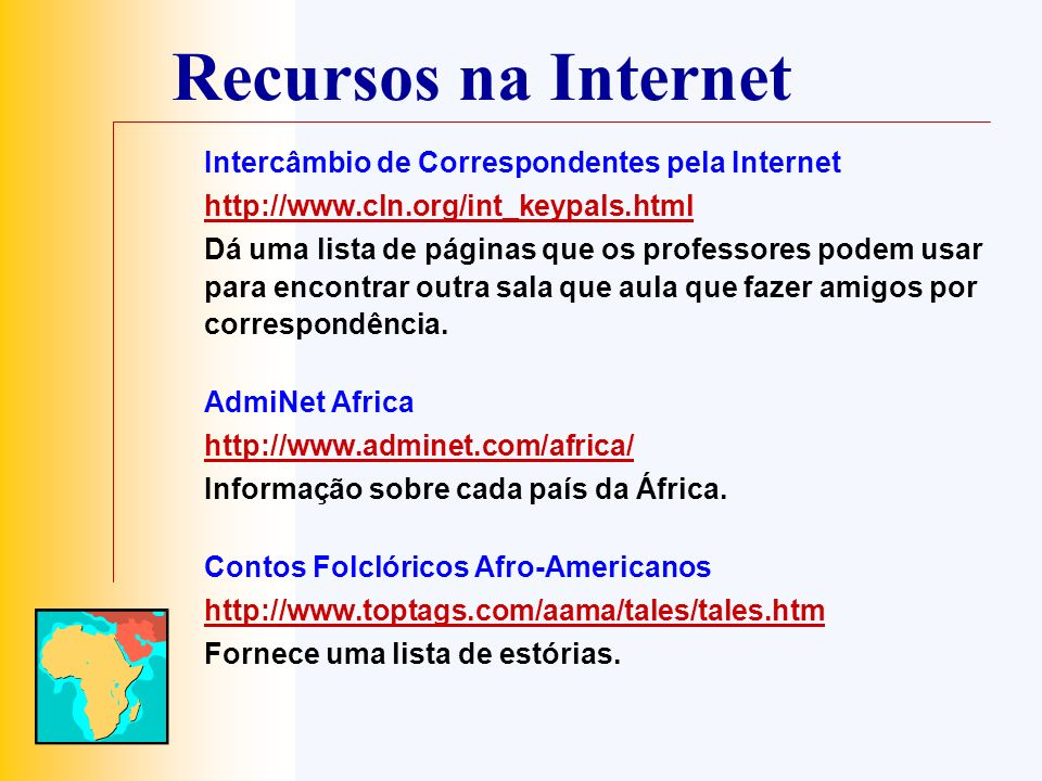 Recursos na Internet Intercâmbio de Correspondentes pela Internet