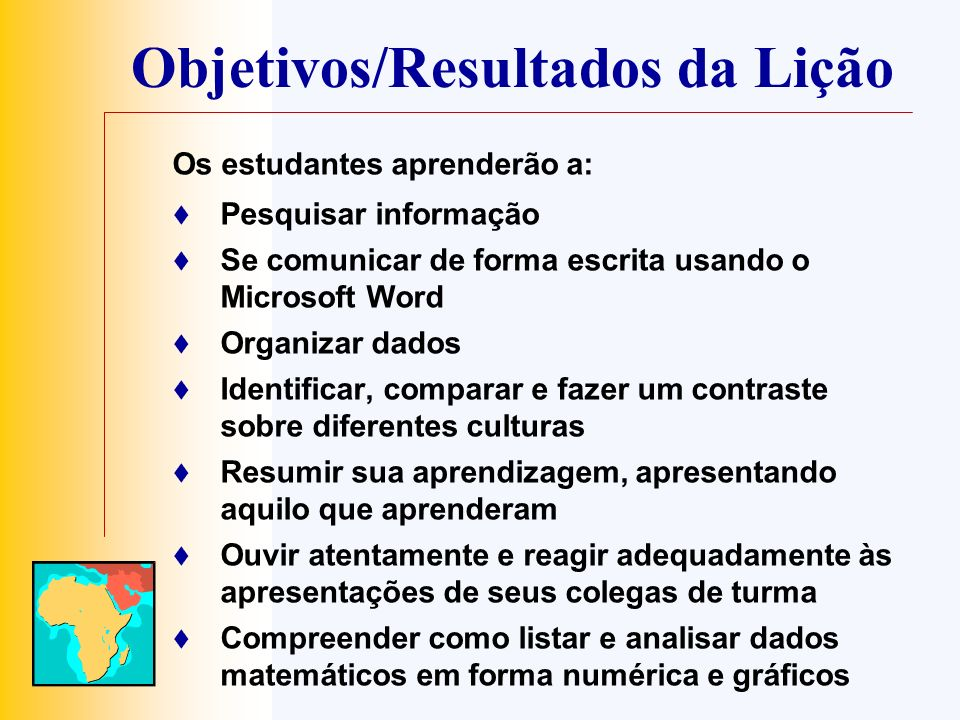 Objetivos/Resultados da Lição
