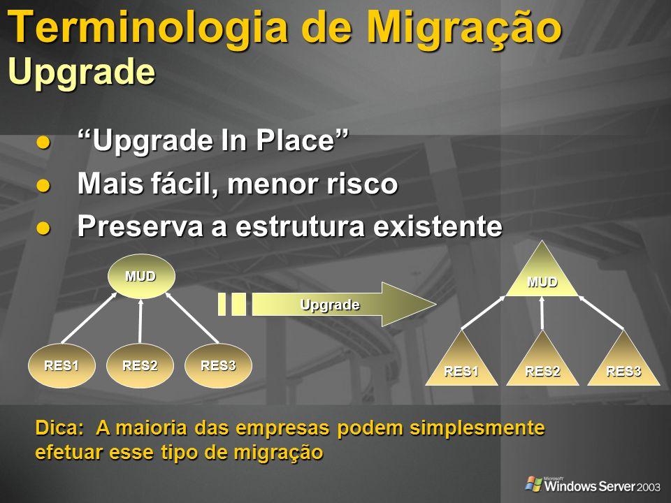 Terminologia de Migração Upgrade