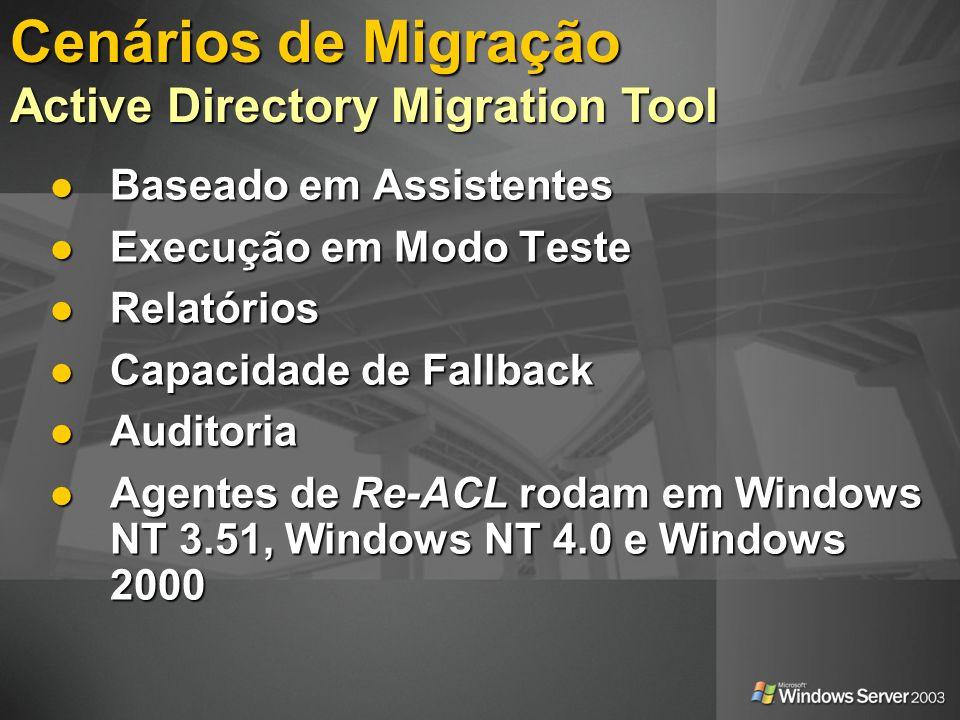Cenários de Migração Active Directory Migration Tool