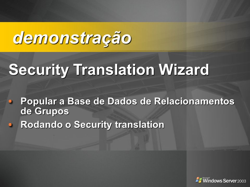 demonstração Security Translation Wizard