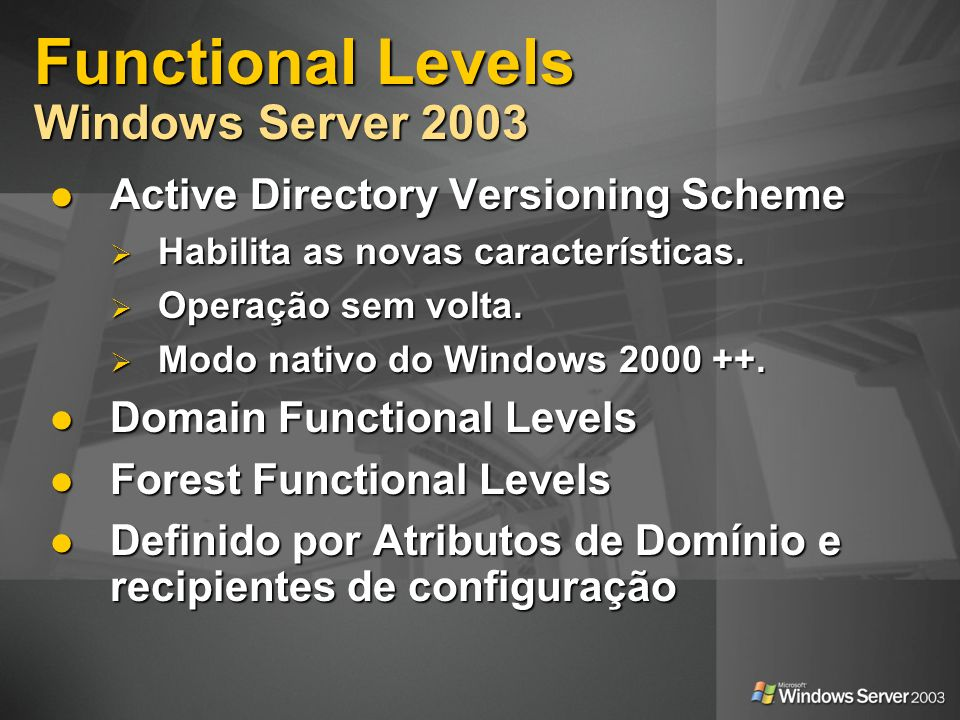 Functional Levels Windows Server 2003