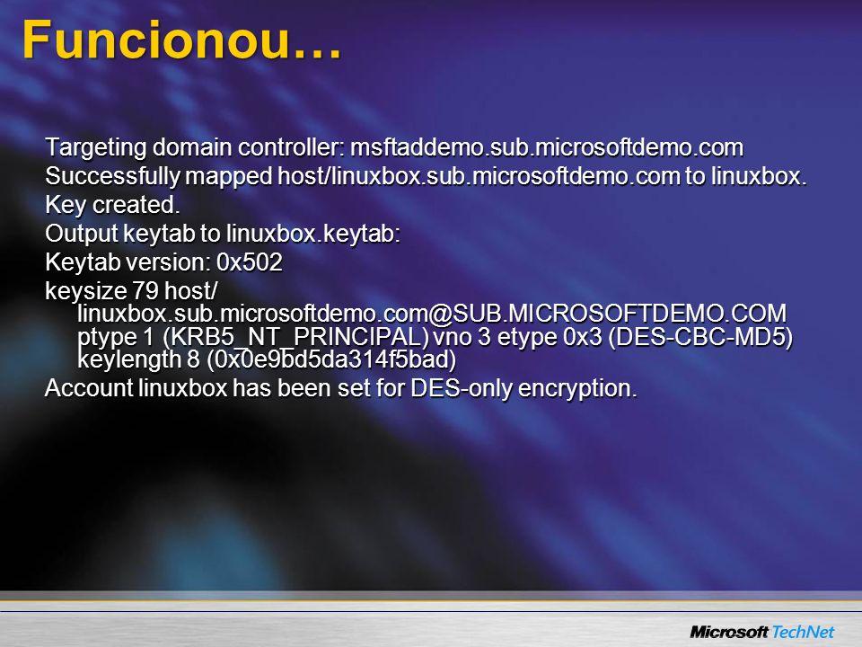 3/24/2017 7:59 AM Funcionou… Targeting domain controller: msftaddemo.sub.microsoftdemo.com.