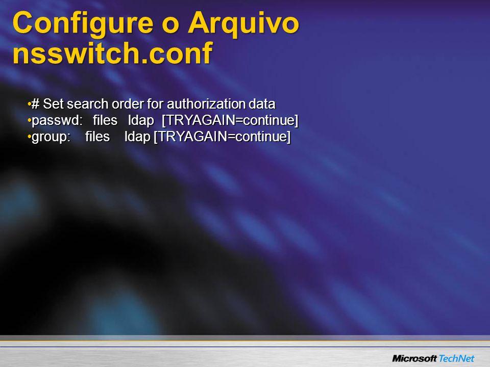 Configure o Arquivo nsswitch.conf