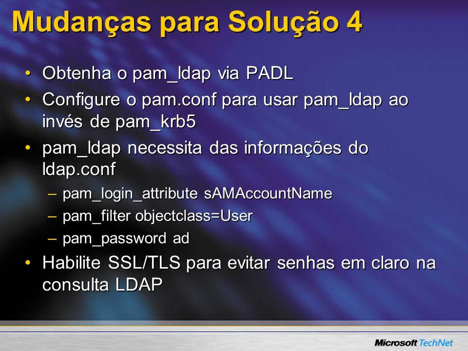 Mudanças para Solução 4 Obtenha o pam_ldap via PADL