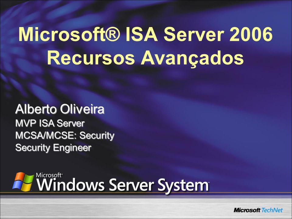 Microsoft® ISA Server 2006 Recursos Avançados