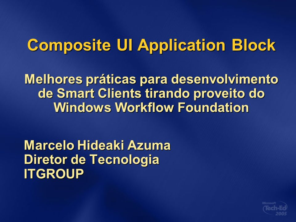 Marcelo Hideaki Azuma Diretor de Tecnologia ITGROUP