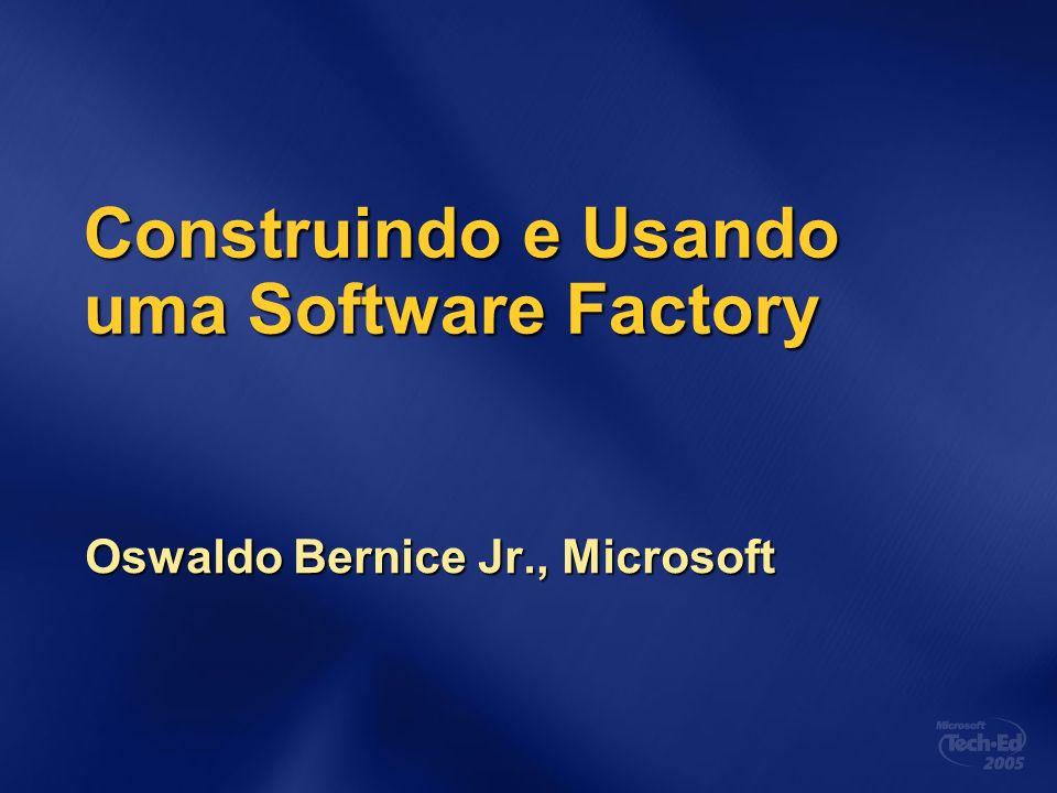 Construindo e Usando uma Software Factory
