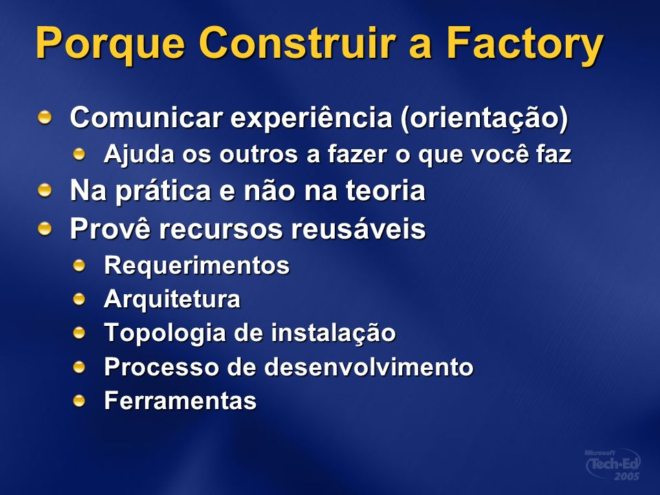 Porque Construir a Factory