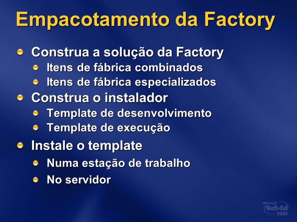Empacotamento da Factory