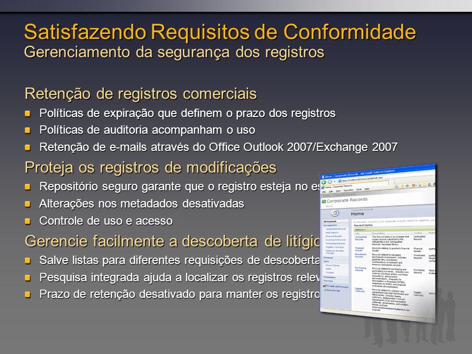 Satisfazendo Requisitos de Conformidade Gerenciamento da segurança dos registros