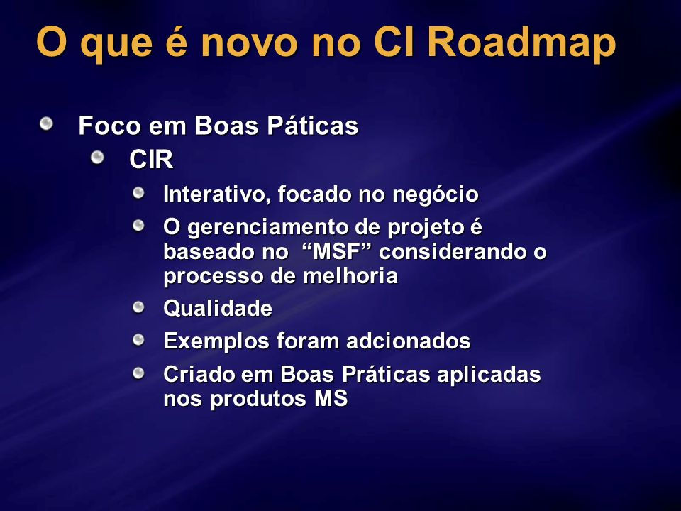 O que é novo no CI Roadmap