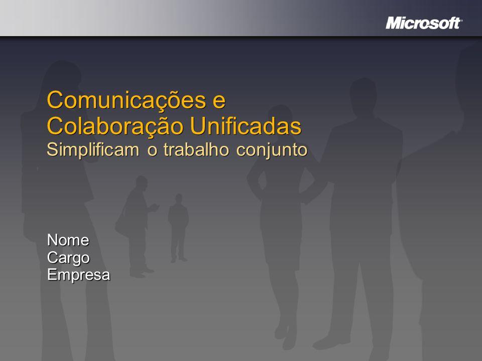 Comunicações e Colaboração Unificadas Simplificam o trabalho conjunto
