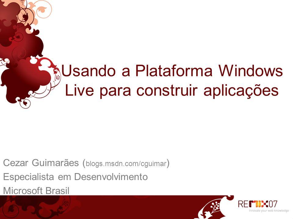 Usando a Plataforma Windows Live para construir aplicações
