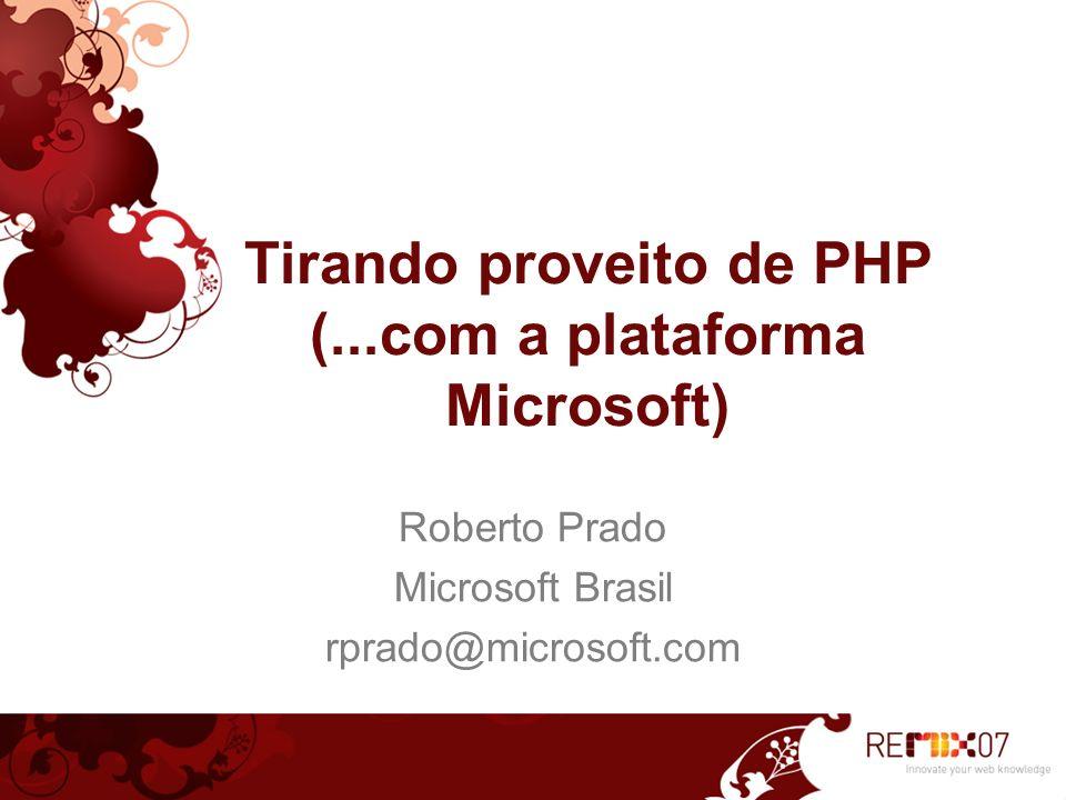 Tirando proveito de PHP (...com a plataforma Microsoft)