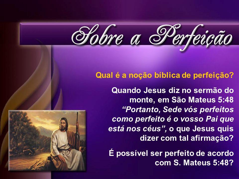Qual é a noção bíblica de perfeição