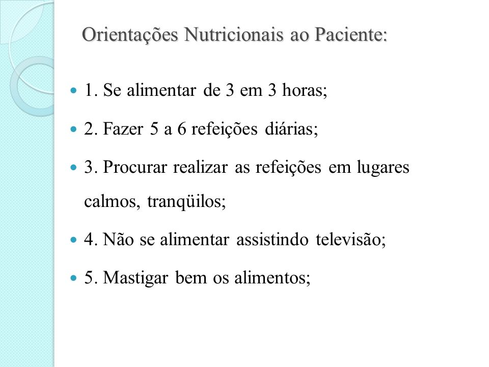 Orientações Nutricionais ao Paciente: