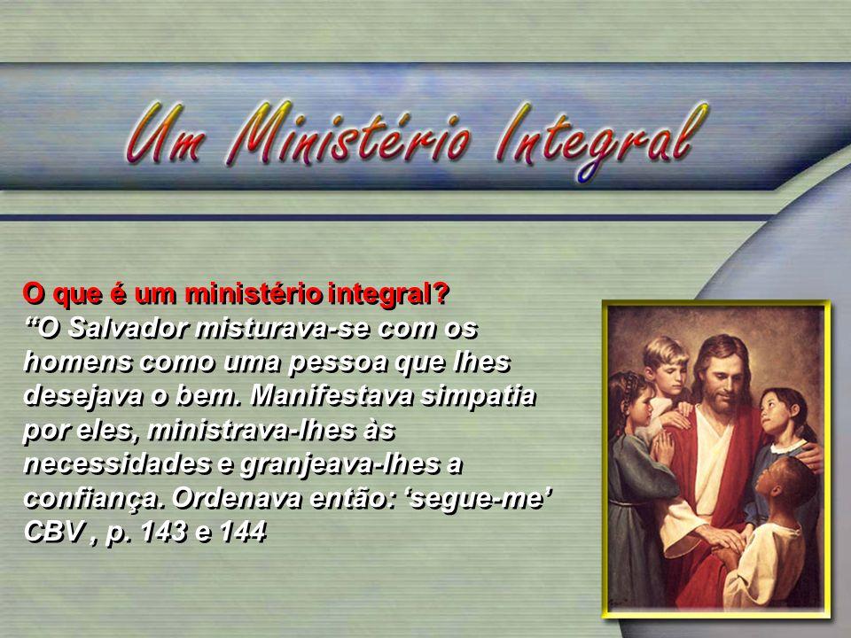 O que é um ministério integral