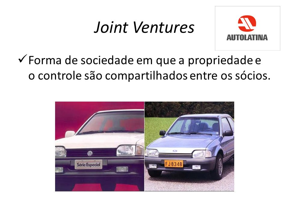 Joint VenturesForma de sociedade em que a propriedade e o controle são compartilhados entre os sócios.