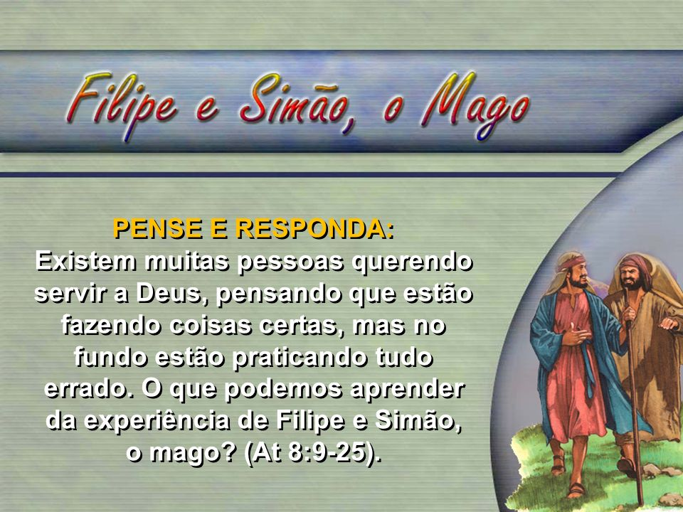 PENSE E RESPONDA: