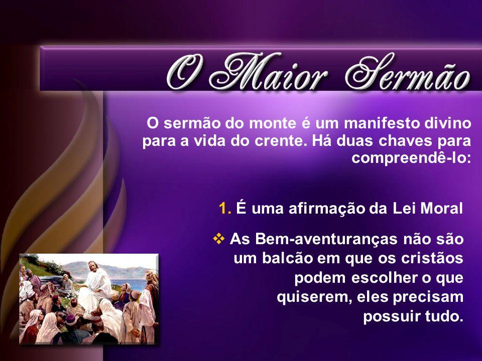O sermão do monte é um manifesto divino para a vida do crente