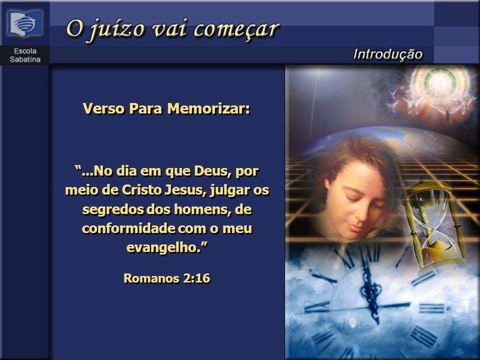 Verso Para Memorizar: Romanos 2:16