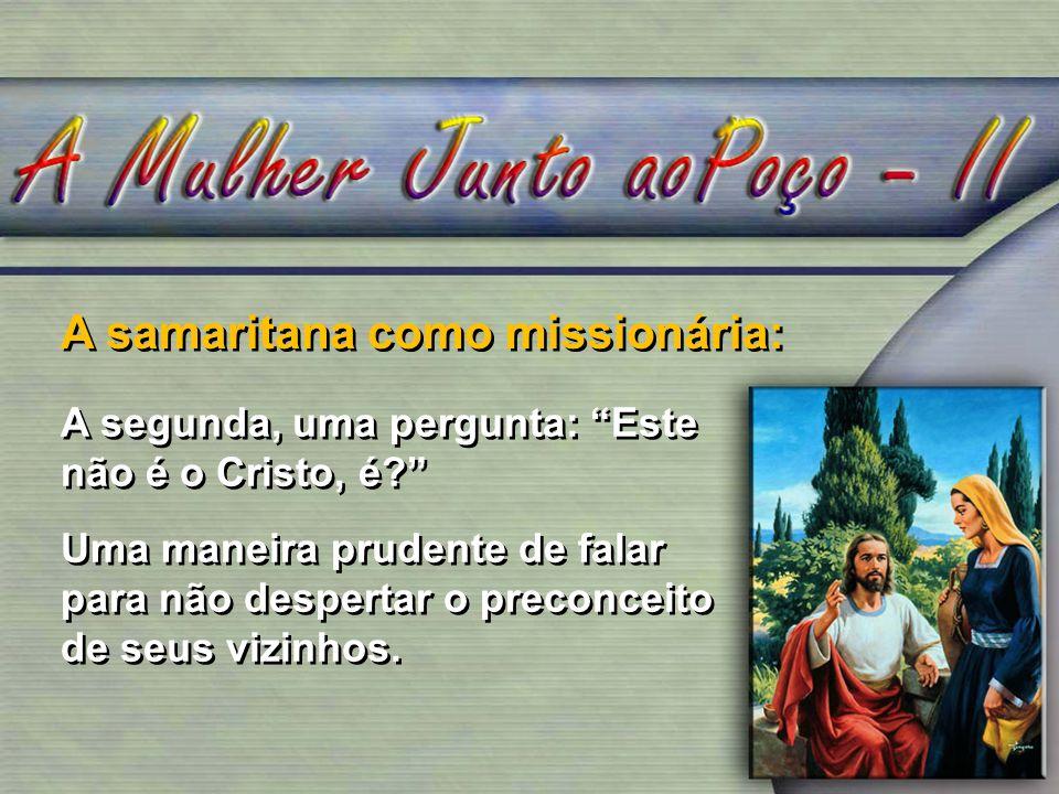 A samaritana como missionária: