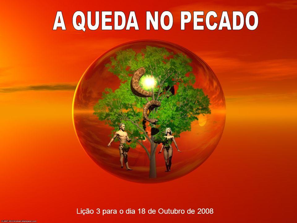 Lição 3 para o dia 18 de Outubro de 2008