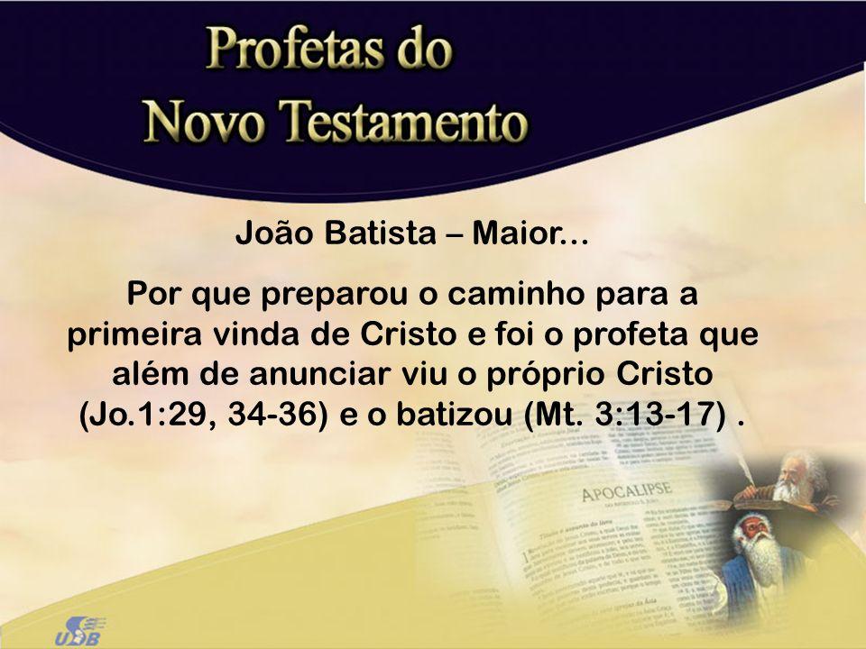 João Batista – Maior...
