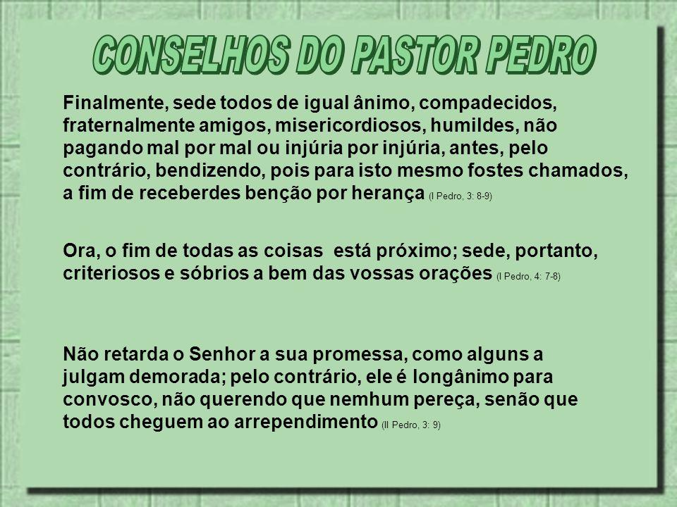 CONSELHOS DO PASTOR PEDRO