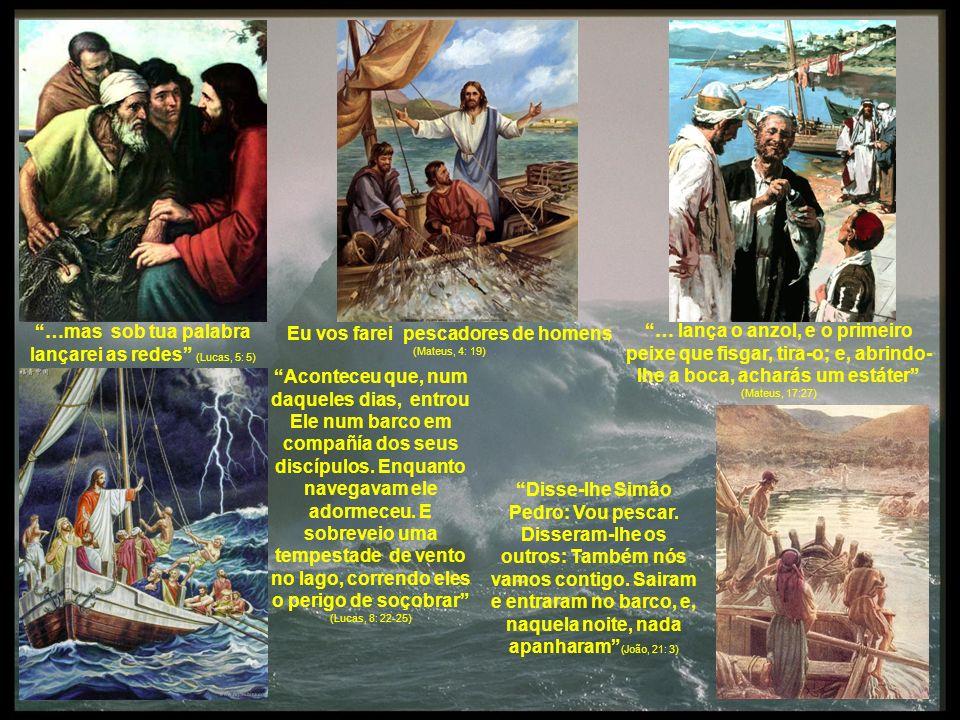 …mas sob tua palabra lançarei as redes (Lucas, 5: 5)