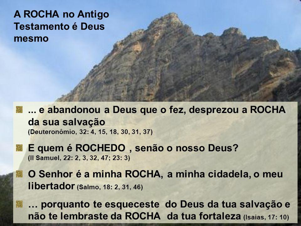 A ROCHA no Antigo Testamento é Deus mesmo