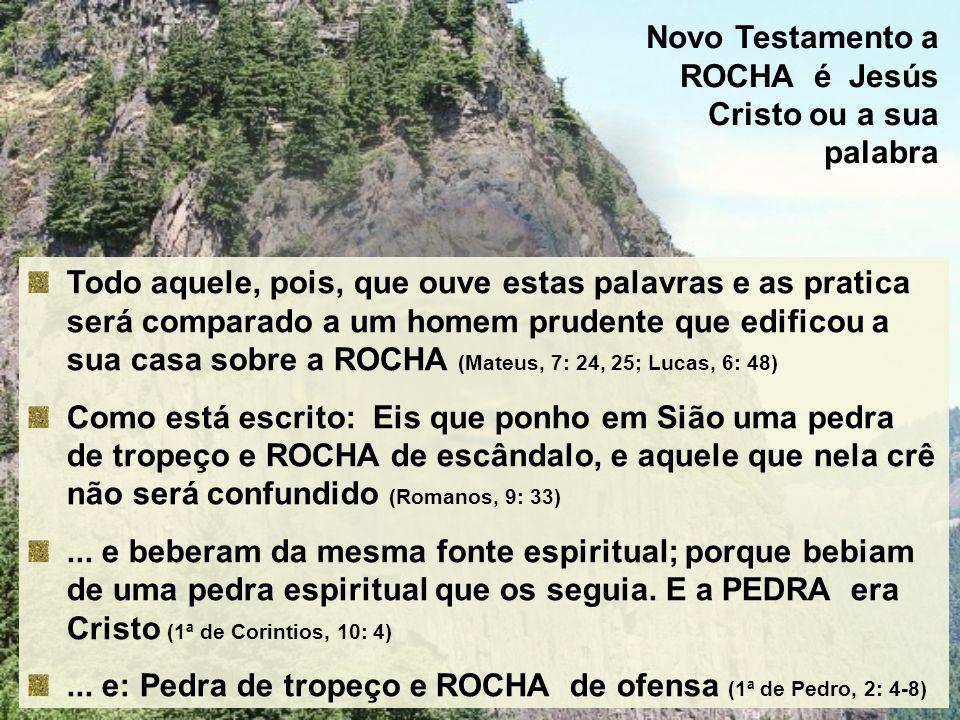 Novo Testamento a ROCHA é Jesús Cristo ou a sua palabra