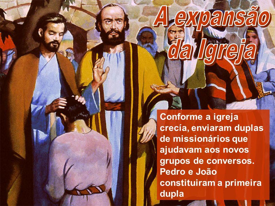 A expansão da Igreja.