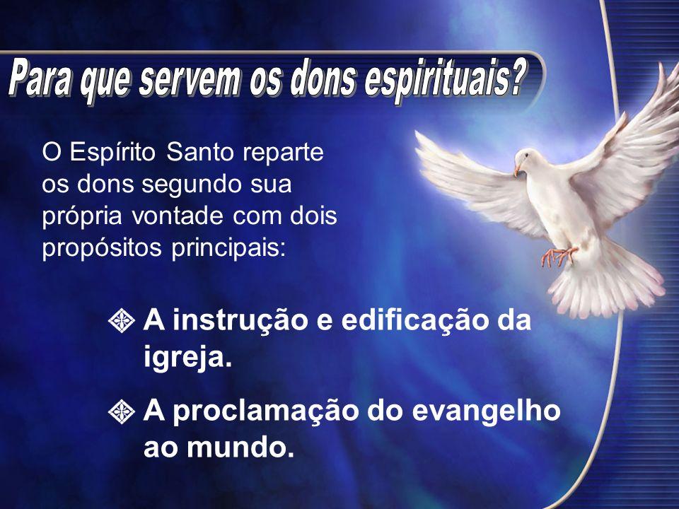 Para que servem os dons espirituais