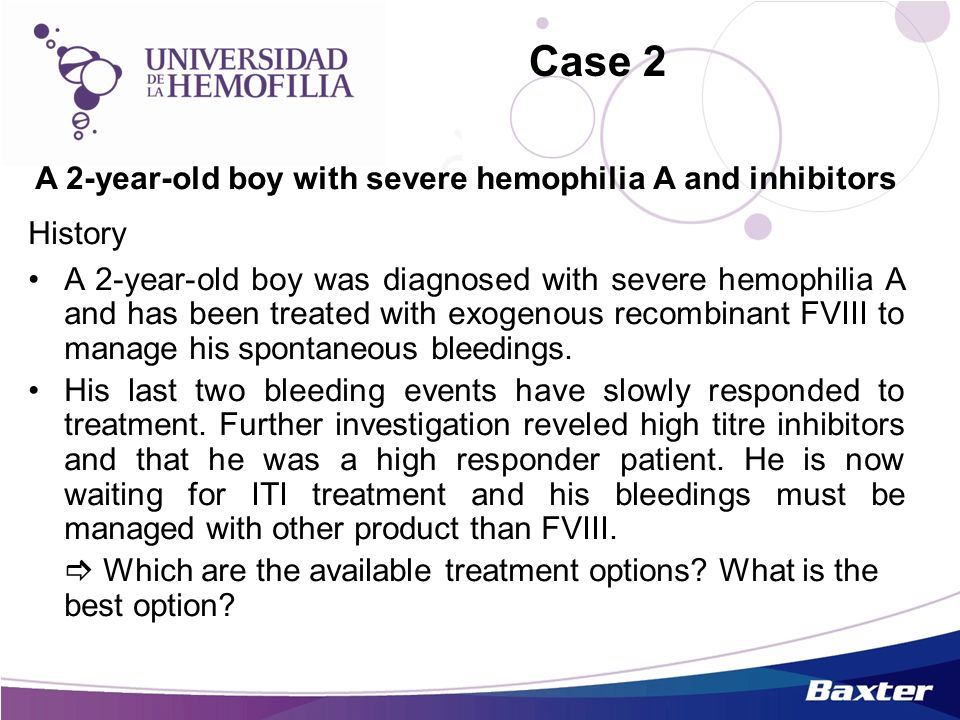 A 2-year-old boy with severe hemophilia A and inhibitors