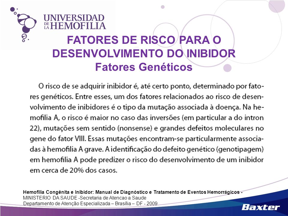 FATORES DE RISCO PARA O DESENVOLVIMENTO DO INIBIDOR