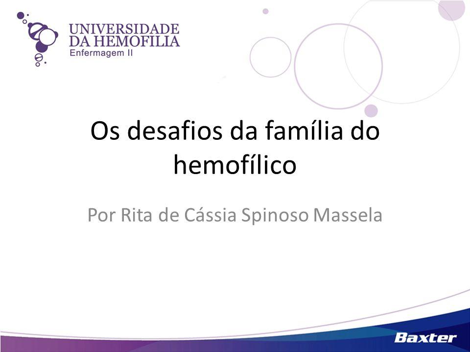 Os desafios da família do hemofílico